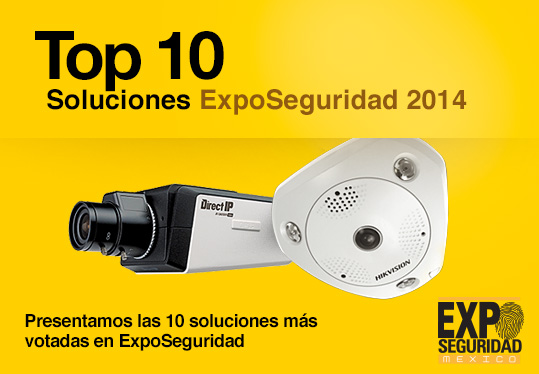 Top 10 Soluciones ExpoSeguridad 2014