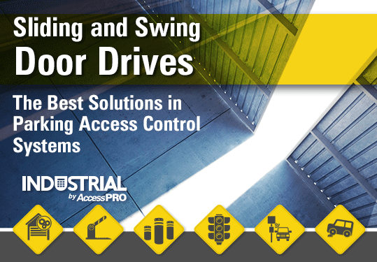 Sliding and Swing Door Drives - INDUSTRIAL by AccessPRO